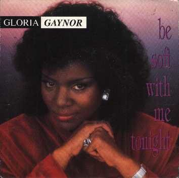 Gloria Gaynor - Be Soft With Me Tonight (12)