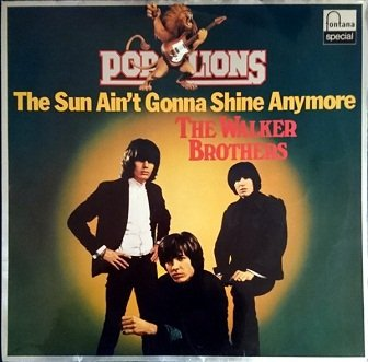The Walker Brothers - The Sun Ain't Gonna Shine Anymore (LP)