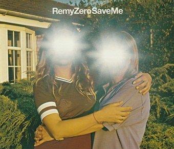 Remy Zero - Save Me (Maxi-CD)
