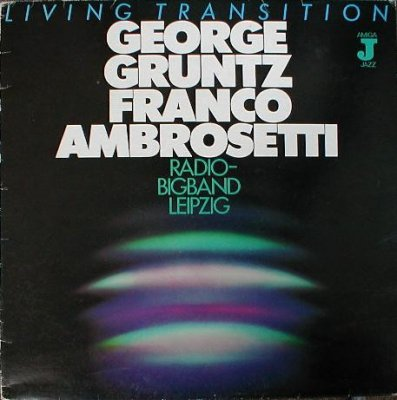 George Gruntz, Franco Ambrosetti, Radio Bigband Leipzig - Living Transition (LP)