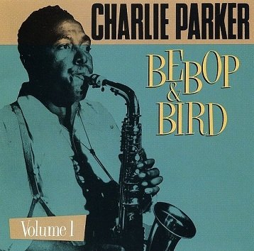 Charlie Parker - Bebop & Bird: On Stage And In The Studio (1946-1952) Volume 1 (CD)