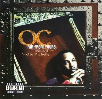 O.C. Ft. Yvette Michelle - Far From Yours (Maxi-CD)