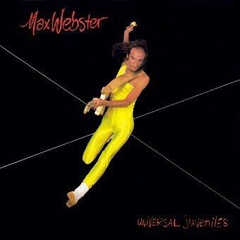 Max Webster - Universal Juveniles (LP)