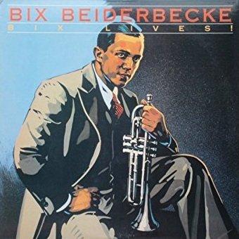 Bix Beiderbecke - Bix Lives! (CD)