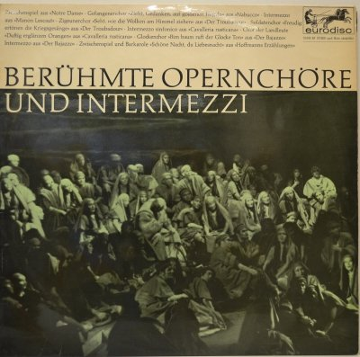 Beruhmte Opernchöre Und Intermezzi (LP)