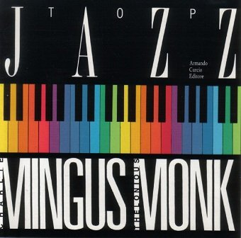Charlie Mingus / Thelonious Monk - Mingus - Monk (CD)
