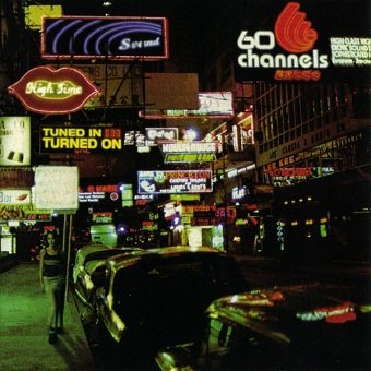 60 Channels - Tuned In Turned On (CD)