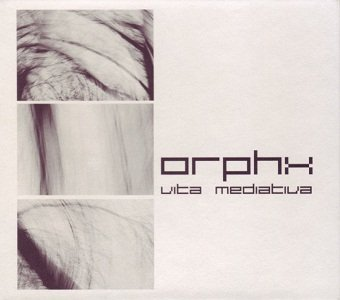 Orphx - Vita Mediativa (CD)