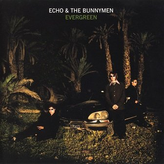 Echo & The Bunnyme - Evergreen (CD)
