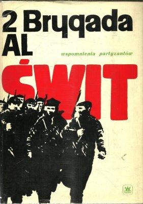 2 Brygada Al Świt Wspomnienia Partyzantów