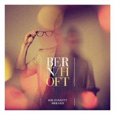 Bernhoft - Solidarity Breaks (CD)