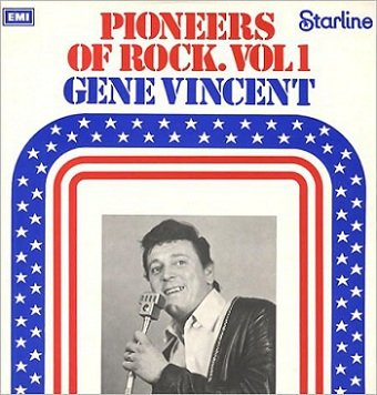 Gene Vincent & The Shouts - Pioneers Of Rock. Vol 1 (LP)