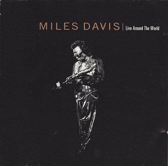 Miles Davis - Live Around The World (CD)