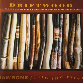 Driftwood - Jawbone / ... To The River (CD)
