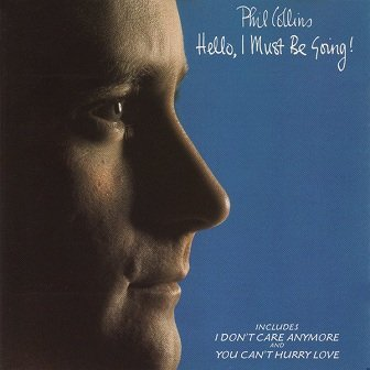 Phil Collins - Hello, I Must Be Going! (CD)