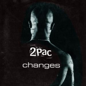 2Pac - Changes (Maxi-CD)