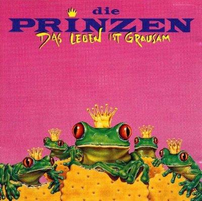 Die Prinzen - Das Leben Ist Grausam (CD)