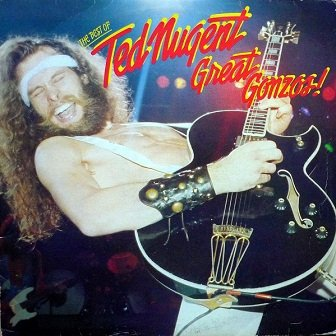 Ted Nugent - Great Gonzos - The Best Of (LP)
