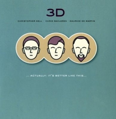 3D - Actually: It's Better Like This (CD)