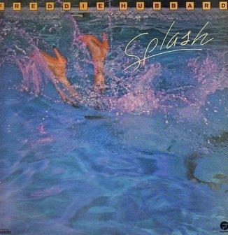 Freddie Hubbard - Splash (LP)