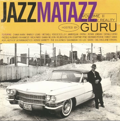 Guru - Jazzmatazz, Vol. 2: The New Reality (CD)