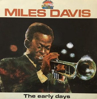 Miles Davis - The Early Days - Vol. 1 (LP)
