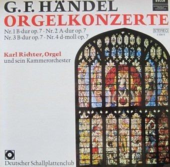 G. F. Händel - Karl Richter Und Sein Kammerorchester - Orgelkonzerte Op. 7, Nr. 1-4 (LP)