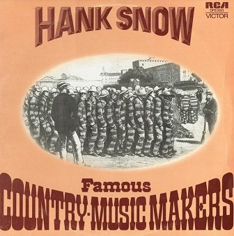 Hank Snow - Famous Country-Music Makers (LP)