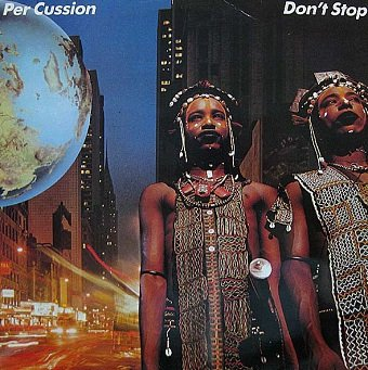 Per Cussion - Don't Stop (LP)