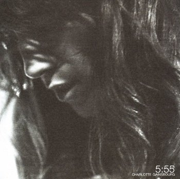 Charlotte Gainsbourg - 5:55 (CD)