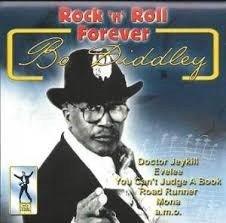 Bo Diddley - Rock'n Roll Forever (CD)