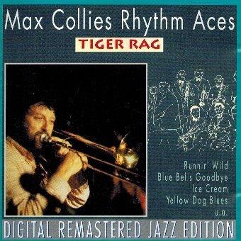 Max Collie's Rythm Aces - Tiger Rag (CD)