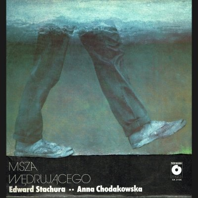 Edward Stachura / Anna Chodakowska - Msza Wędrującego (LP)