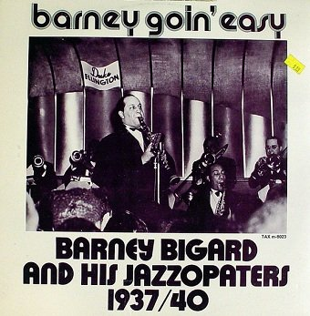 Barney Bigard And His Jazzopators - Barney Goin' Easy (LP)