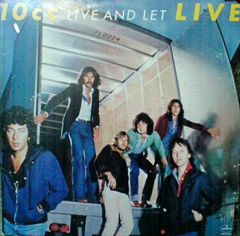 10cc - Live And Let Live (2LP)
