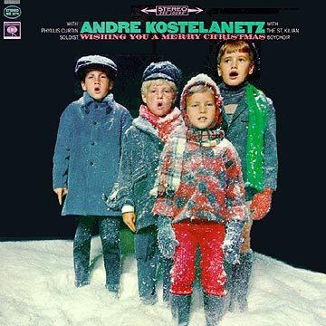 Andre Kostelanetz With Phyllis Curtin And The St. Kilian Boychoir - Wishing You A Merry Christmas (LP)