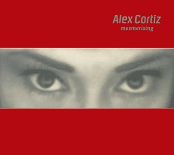 Alex Cortiz - Mesmerising (CD)