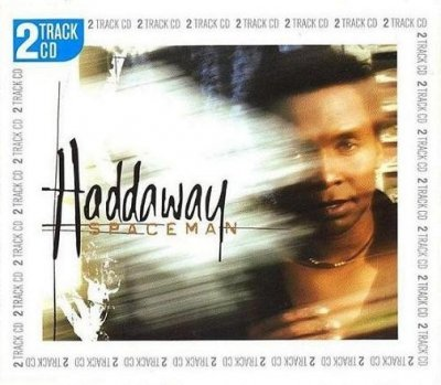 Haddaway - Spaceman (Maxi-CD)