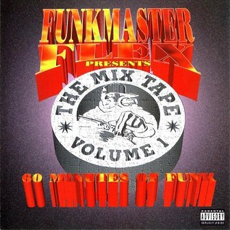 Funkmaster Flex - The Mix Tape Volume 1 (60 Minutes Of Funk) (CD)
