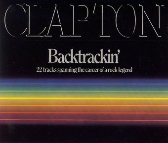 Eric Clapton – Backtrackin' (22 Tracks Spanning The Career Of A Rock Legend) (2CD)