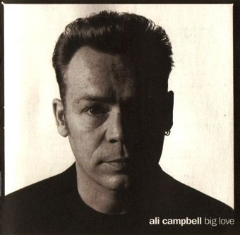 Ali Campbell - Big Love (CD)