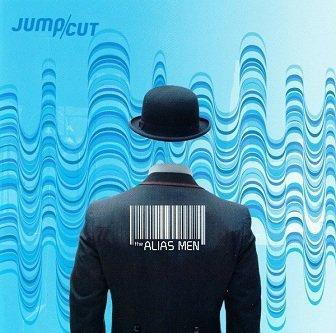 Jump/Cut - The Alias Men (CD)