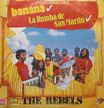 The Rebels - Banana - La Rumba de San Martin (LP)