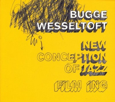 Bugge Wesseltoft - New Conception Of Jazz: Film Ing (CD)
