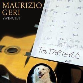 Maurizio Geri Swingtet Tito Tariero (CD)