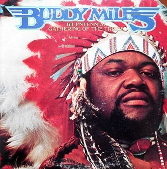 Buddy Miles - Bicentennial Gathering Of The Tribes (LP)
