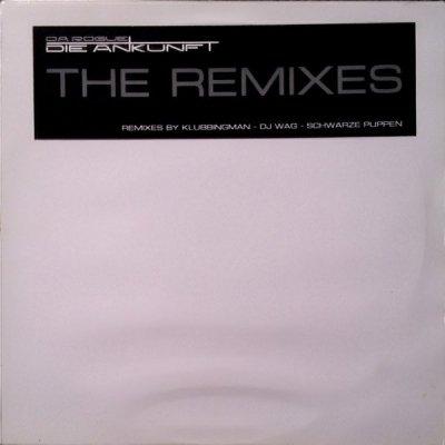 Da Rogue - Die Ankunft (Remixes) (12'')