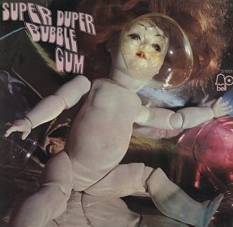 Super Duper Bubble Gum (LP)