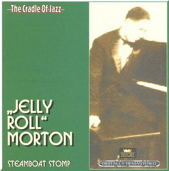 Jelly Roll Morton - Steamboat Stomp (2CD)