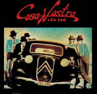 Cosa Nostra & Co Ltd - Cosa Nostra (CD)